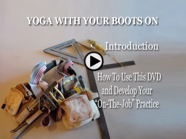 Intro Yoga with Your Boots On Home Practice Videos